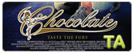 Chocolate: Trailer