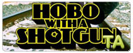 Hobo with a Shotgun: VLOG - Niv Fichman