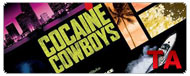 Cocaine Cowboys: Red Band Trailer