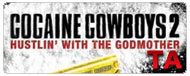 Cocaine Cowboys II: Hustlin' with the Godmother: Red Band Trailer