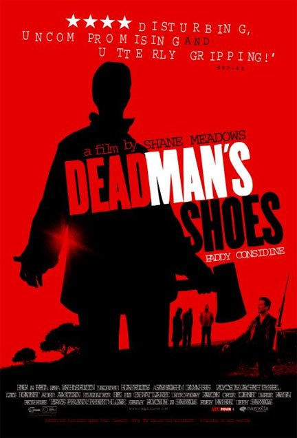 Dead Man's Shoes Poster
