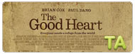 The Good Heart: Red Band Trailer