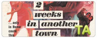 Two Weeks in Another Town: Trailer