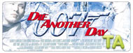 Die Another Day: Trailer B