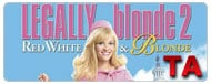 Legally Blonde 2: Red, White & Blonde: Teaser Trailer