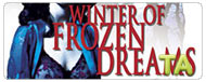 Winter of Frozen Dreams: Trailer