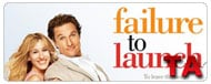 Failure to Launch: Trailer