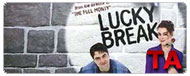 Lucky Break: Trailer