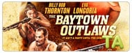The Baytown Outlaws: International Trailer