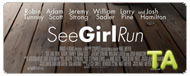 See Girl Run: Trailer