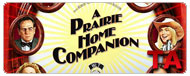 A Prairie Home Companion: Trailer