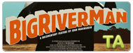 Big River Man: Trailer