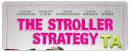 The Stroller Strategy: Trailer