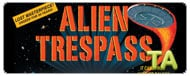 Alien Trespass: Viral - Breaking News II