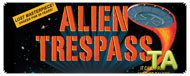 Alien Trespass: Viral - Breaking News