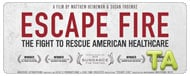 Escape Fire: The Fight to Rescue American Healthcare: Helping Patients