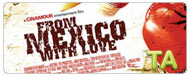 From Mexico with Love: Trailer