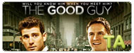 The Good Guy: Trailer