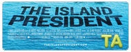 The Island President: Featurette - Inside Look