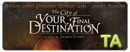 The City of Your Final Destination: Trailer