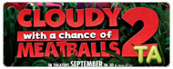 Cloudy with a Chance of Meatballs 2: Trailer