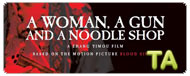 A Woman, A Gun and A Noodle Shop: It's a Deal