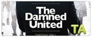 The Damned United: First Day