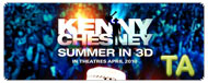 Kenny Chesney: Summer in 3D: Don't Happen Twice