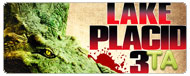 Lake Placid 3: Trailer