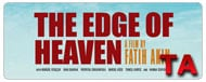 The Edge of Heaven: Trailer