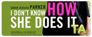 I Don't Know How She Does It: Premiere - Sarah Jessica Parker