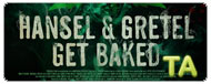 Hansel & Gretel Get Baked: Exclusive Trailer
