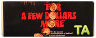 For a Few Dollars More: Trailer
