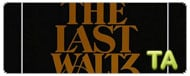 The Last Waltz: Teaser Trailer