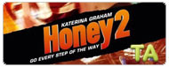 Honey 2: Featurette - Dream Continues