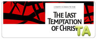 The Last Temptation of Christ: Trailer