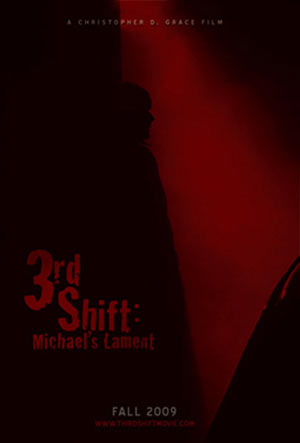 3rd Shift: Michael's Lament Poster
