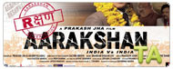 Aarakshan: No Other Business