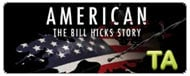 American: The Bill Hicks Story: Kevin Booth