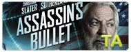 Assassin's Bullet: International Trailer