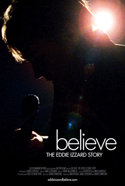 Believe: The Eddie Izzard Story Poster