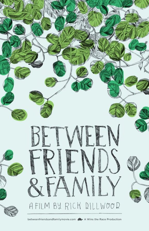 Between Friends and Family Poster