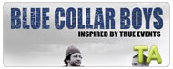 Blue Collar Boys: Trailer