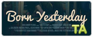 Born Yesterday: Trailer