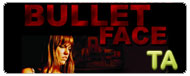 Bulletface: Trailer