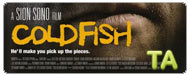 Cold Fish: Unrated Trailer