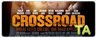 Crossroad: Theatrical Trailer
