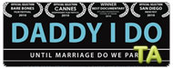 Daddy I Do: Trailer