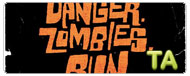 Danger. Zombies. Run.: Trailer