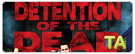 Detention of the Dead: Trailer
